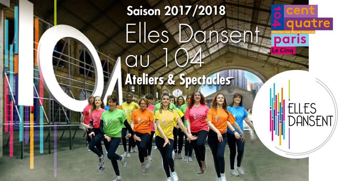 Les ateliers du 104 Elles Dansent le 26 Mai